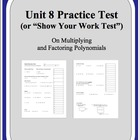 Algebra: Unit 8 Practice Test or Review on Multiplying and