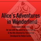 Alice in Wonderland Literature & Film Study Unit
