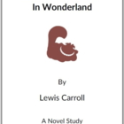 Alice in Wonderland - (Reed Novel Studies)
