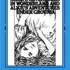 Alice's Adventures in Wonderland and Alice's Adventures Un