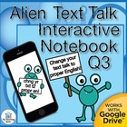 Alien Text Talk QTR 3 Daily Language Practice ~ Grammar, Spelling