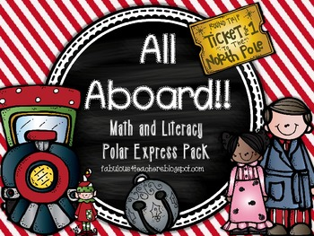 Polar Express ~ All Aboard!! For Math and Literacy Activities