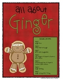 All About Ginger (Gingerbread Information & Activities)