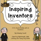 All About Inventors: A K/1 Social Studies Unit