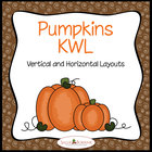 Pumpkins KWL Graphic Organizers - Pumpkin Units - Vertical