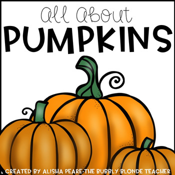 All About Pumpkins!