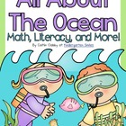 All About the Ocean: Math, Literacy, and More!