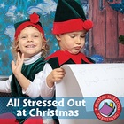 All Stressed Out at Christmas