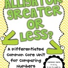 Alligator Greater or Less? A Common Core Unit for Comparin