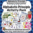 Response to Intervention- Alphabetic Principle Activity Pack