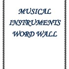 Alphabetical Music Instrument Word Wall