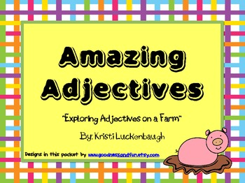 Amazing Adjectives- Exploring A Farm