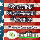 Amazing American Award - Social Studies Common Core Project