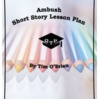 Ambush by Tim O'Brien Lesson Plans, Worksheets, Resources