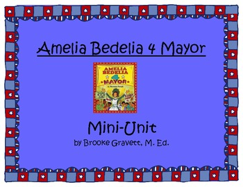 Amelia Bedelia 4 Mayor Mini-Unit