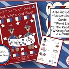America - July 4th! 1-2 Fourth of July! Red, White & Blue! {CCSS}