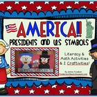 America! Presidents and U.S Symbols Unit...Literacy & Math