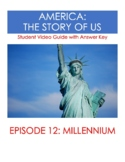 America the Story of Us:  Milennium (Episode 12) Video Guide