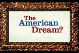 "'""American Dream"" Course Overview, Common-Core Aligned"
