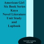 American Girls: Kaya Novel Literature Unit Study and Lap Book