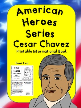 American Heroes Series-Book Two- Cesar Chavez