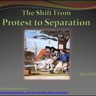 American Revolution The Shift from Protest to Separation P