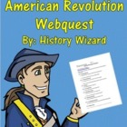 American Revolution Webquest and Teacher Answer Sheet
