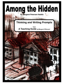 Among the Hidden     Thinking and Writing Prompts