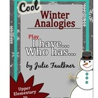 Analogies {Cool Winter Theme} I Have...Who Has Test Prep R