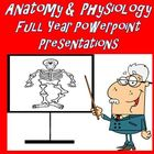 Anatomy & Physiology Full Year Powerpoint Presentations Bu