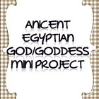Ancient God/Goddess Mini Project