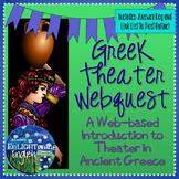 Ancient Greek Theater Webquest (Antigone Unit)