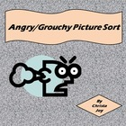 Angry or Grouchy Picture Sort