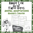 Animal Adaptations Reader's Theater - Ranger Lox + the Thr