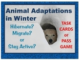 Animal Adaptations in Winter task cards, pass game, center