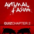 Animal Farm Chapter 2 Quiz