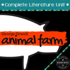 Animal Farm Literature Unit - 32 Unique Activities