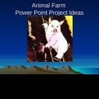 Animal Farm Project Ideas Power Point