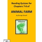Animal Farm Quiz on Chapters  7-8