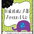 Animal Habitats All Around Us