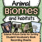 Animal Biomes and Habitats {Real Picture Cards for Sorting