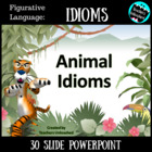 Animal Idioms - Figurative Language PowerPoint Test-Prep Lesson