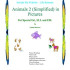 Animals 2 (Simplified)  in Pictures for Special Ed., ELL a