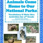 Animals Come Home to Our National Parks Vocabulary & Skill