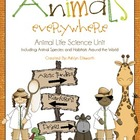 Animals Everywhere- Animal Life Science Unit