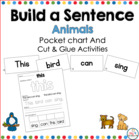 Animals build a Sentence: Pocket Chart and Cut and Glue Ac