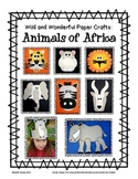 Animals of Africa: Wild and Wonderful Paper Craft Projects