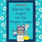 Another Science Fair Project for the Primary Grades - Plants