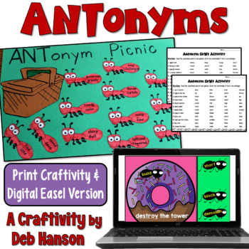 http://www.teacherspayteachers.com/Product/Antonyms-Craftivity-Ant-onym-Picnic-two-versions-for-differentiation-751616