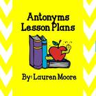Antonyms Lesson Plans (4 Days)